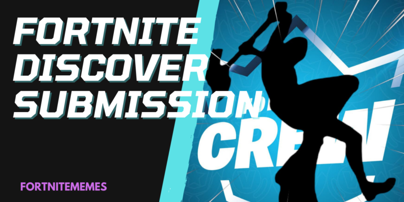 FORTNITE DISCOVER SUBMISSION